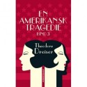 En amerikansk tragedie, 3