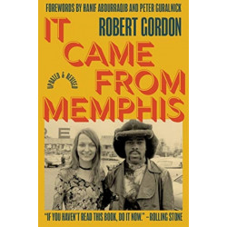 It Came From Memphis: Updated and Revised