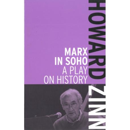 Marx In Soho: A Play on History