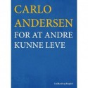 For at andre kunne leve