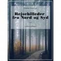 Rejsebilleder fra Nord og Syd