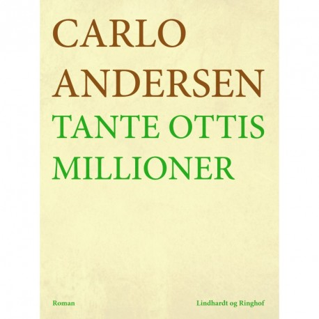 Tante Ottis millioner