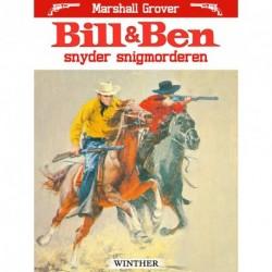 Bill og Ben snyder snigmorderen