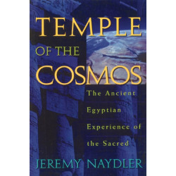 Temple of the Cosmos: The Ancient Egyptian Experience of the Sacred