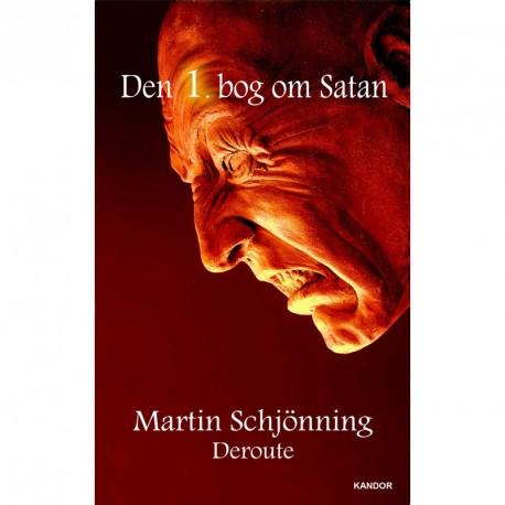 Den 1. bog om Satan: Deroute
