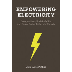 Empowering Electricity: Co-operatives, Sustainability, and Power Sector Reform in Canada