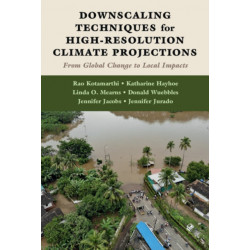 Downscaling Techniques for High-Resolution Climate Projections: From Global Change to Local Impacts