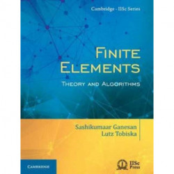 Finite Elements: Theory and Algorithms