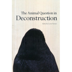 The Animal Question in Deconstruction