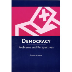 Democracy: Problems and Perspectives