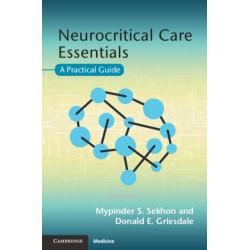 Neurocritical Care Essentials: A Practical Guide