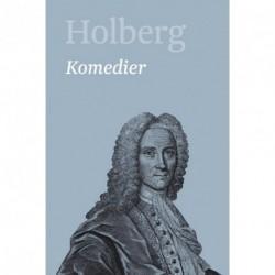 Holberg - Komedier 6: Ludvig Holbergs hovedværker (Bind 6)
