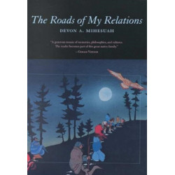 The Roads of My Relations: Stories