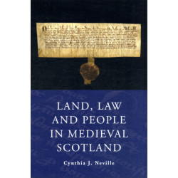 Land Law and People in Medieval Scotland