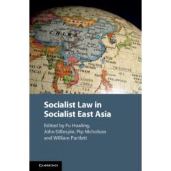 Socialist Law in Socialist East Asia