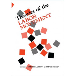 Theories of the Labor Movement