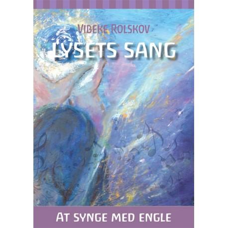 LYSETS SANG - At synge med Engle