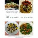 Morgenmad uden mælk og gluten. 50 forskellige forslag