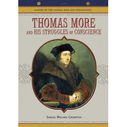 Thomas More and His Struggles of Conscience