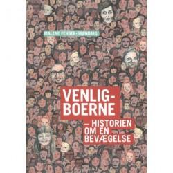 Venligboerne: Historien om en bevægelse