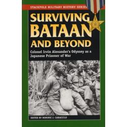 Surviving Bataan and Beyond: Colonel Irvin Alexander's Odyssey as a Japanese Prisoner of War