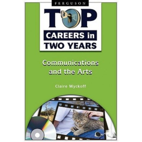 Top Careers in Two Years: Communications and the Arts