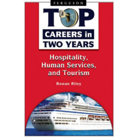 Top Careers in Two Years: Hospitality, Human Services, and Tourism
