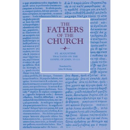 Tractates on the Gospel of John, 55-111