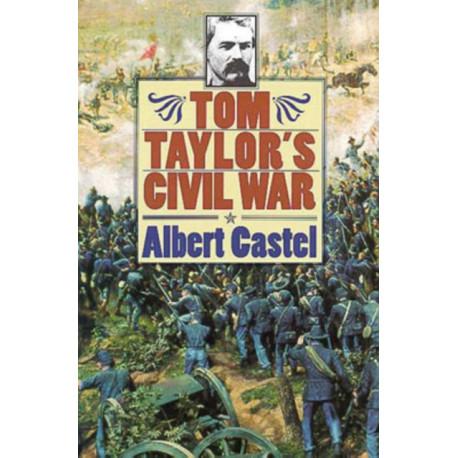 Tom Taylor's Civil War