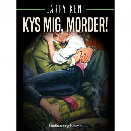Kys mig, morder