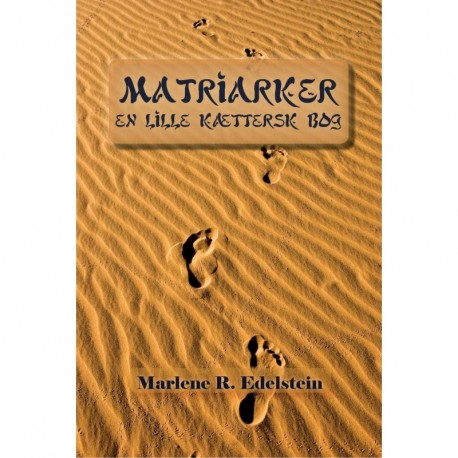 Matriarker, En Lille Kættersk Bog