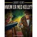 Hvem er Ned Kelly