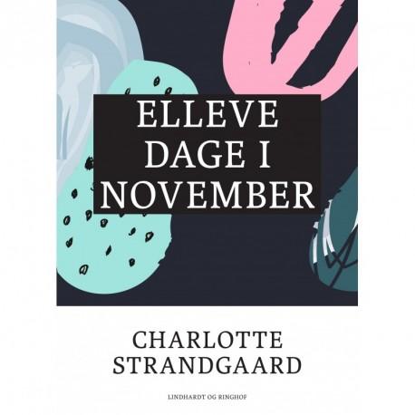 Elleve dage i november