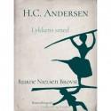 H.C. Andersen. Lykkens smed