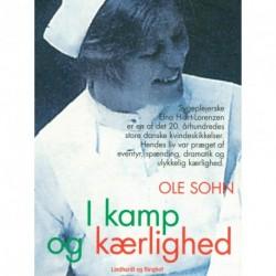 I kamp og kærlighed: Elna Hiort-Lorenzens dramatiske liv