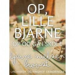 Op, lille Bjarne! - op og gå i skole