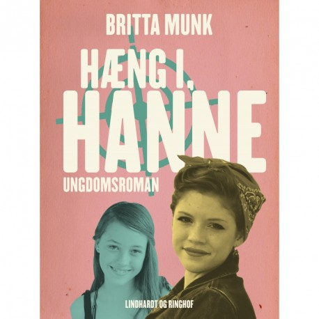 Hæng i, Hanne
