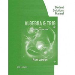 Study Guide with Student Solutions Manual for Larson's  Algebra &  Trigonometry, 10th