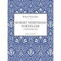 Robert Neiiendam fortæller: Livserindringer