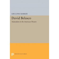 David Belasco: Naturalism in the American Theatre
