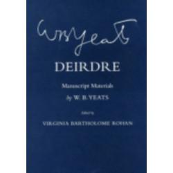 Deirdre: Manuscript Materials