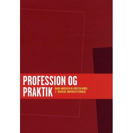 Profession og praktik