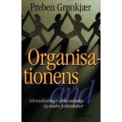 Organisationens ånd: realisering af selvet i virksomheder og andre fællesskaber