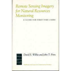 Remote Sensing Imagery for Natural Resource Monitoring: A Guide for First-Time Users