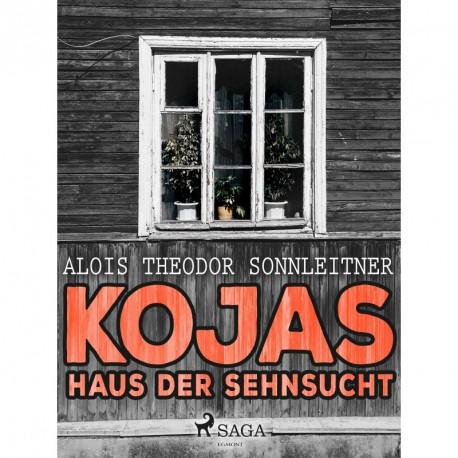 Kojas Haus der Sehnsucht