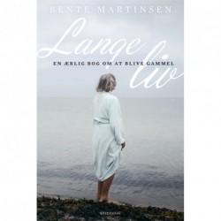 Lange liv: En ærlig bog om at blive gammel