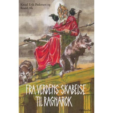Fra verdens skabelse til ragnarok: Fortællinger om guder og jætter i Norden