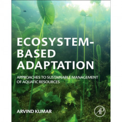 Ecosystem-Based Adaptation: Approaches to Sustainable Management of Aquatic Resources