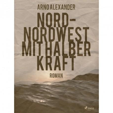 Nord-Nordwest mit halber Kraft