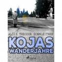 Kojas Wanderjahre